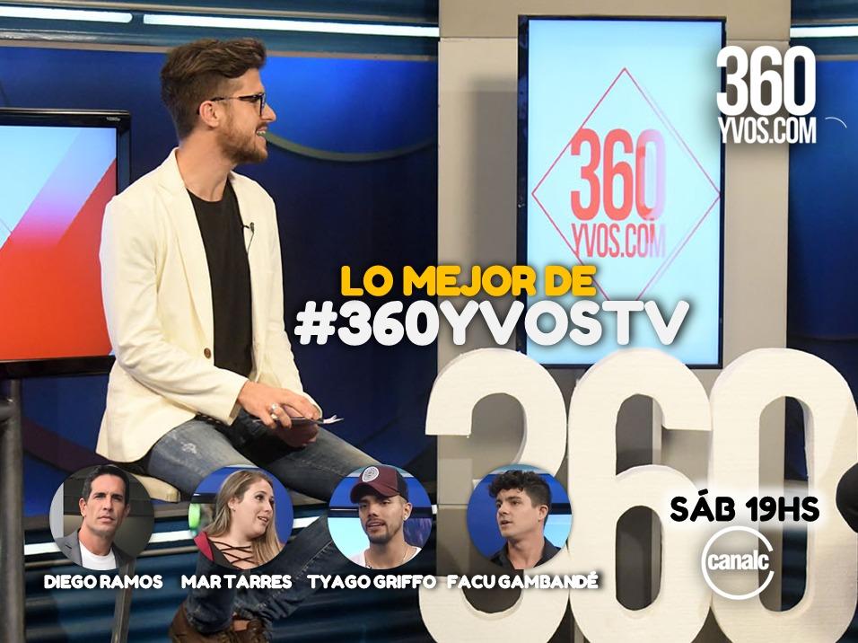 Lo mejor de #360yvosTV: Mar Tarres, Facu Gambandé, Diego Ramos y Tyago Griffo